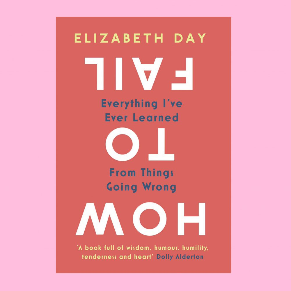 6 of The Most Comforting Quotes From Elizabeth Day's 'How to Fail'