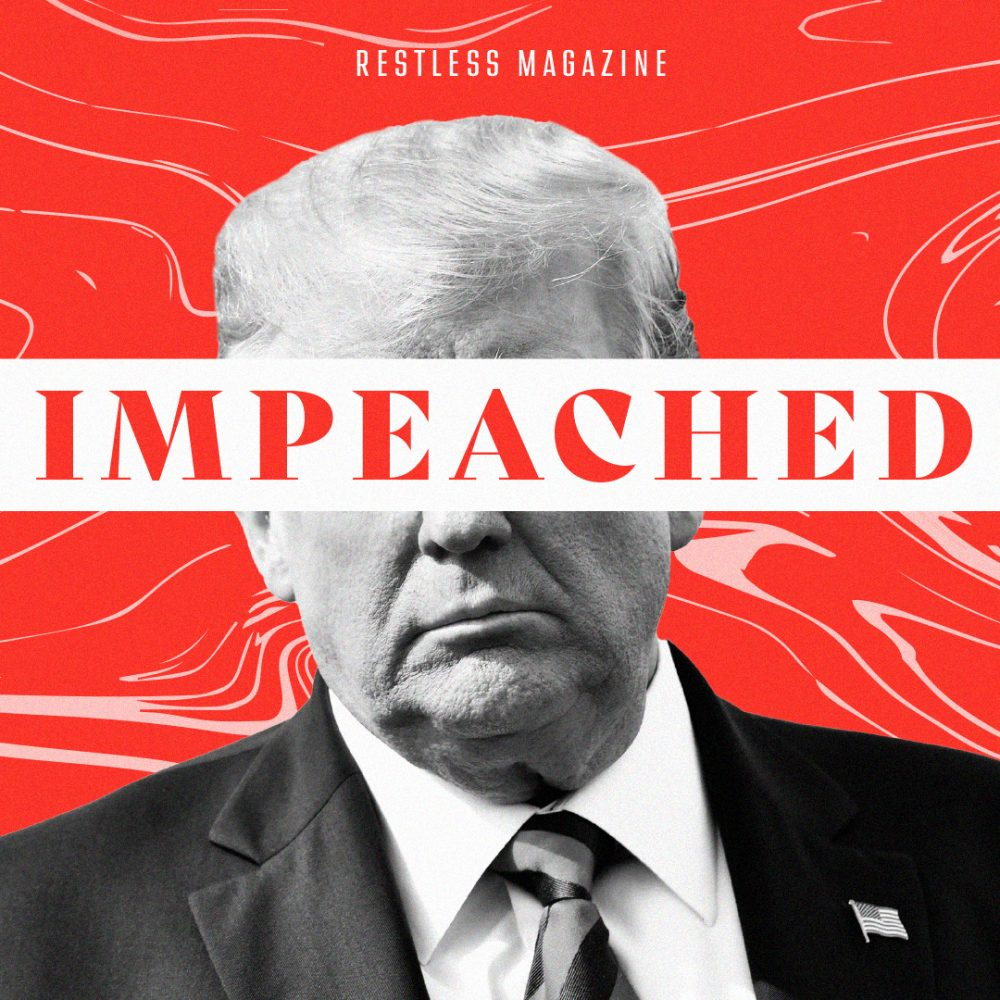 Trump is Impeached: What Now?